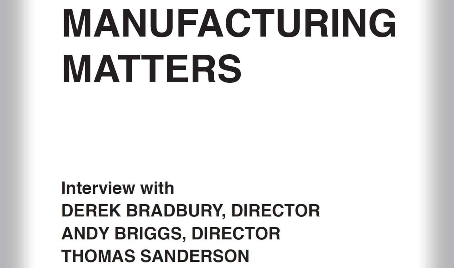 Manufacturing Matters Interview with Thomas Sanderson