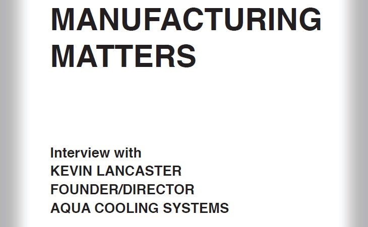 Manufacturing Matters Interview with Kevin Lancaster