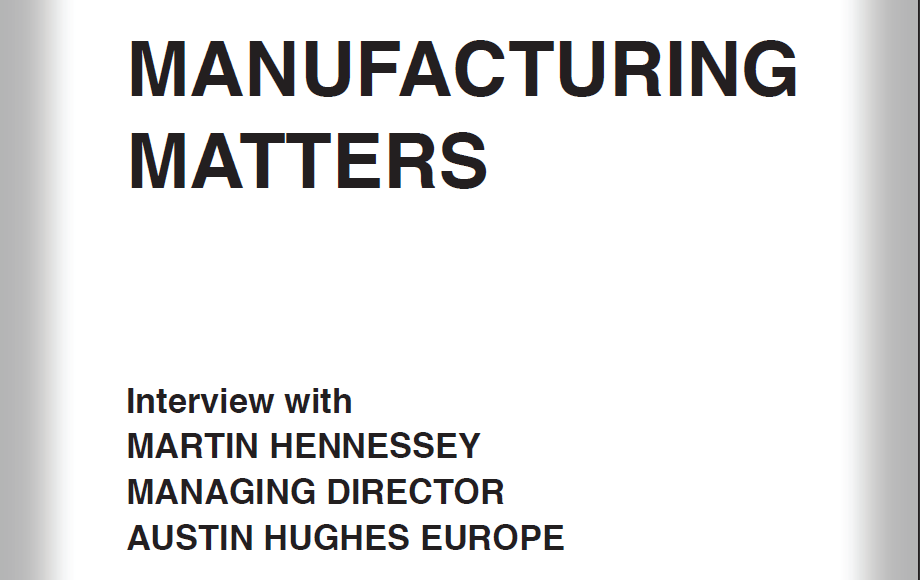 Manufacturing Matters interview with Austin Hughes